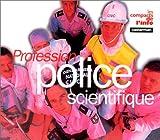 Profession police scientifique