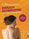 Endlich schmerzfrei mit Trigger-Osteopraktik (Amazon.de)