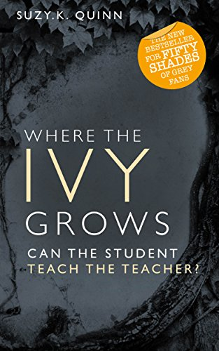 Where the Ivy Grows (Ivy Lessons Series Book 2) by Suzy K Quinn, Devoted Books