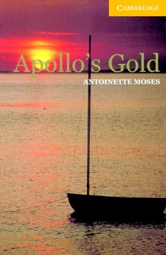 Apollo's Gold Level 2 (Cambridge English Readers) (English Edition) par Moses