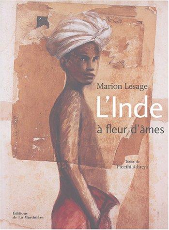 L'Inde à fleur d'âmes par Marion Lesage