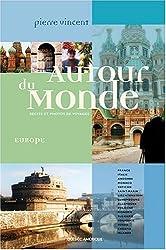 Autour du monde : Europe occidentale, Europe centrale et orientale