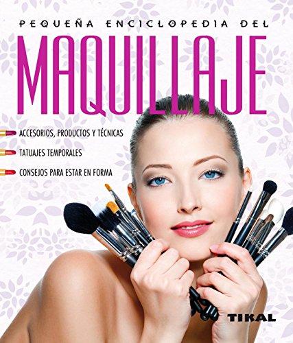 Maquillaje (Pequeña Enciclopedia) por Dany Sanz