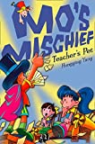 Teacher's Pet (Mo's Mischief, Book 2)