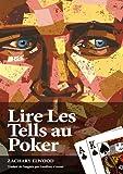 Image de Lire Les Tells Au Poker