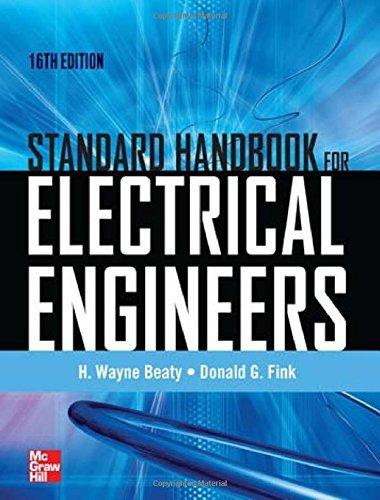 Standard Handbook for Electrical Engineers Sixteenth Edition by H. Wayne Beaty (1-Oct-2012) Hardcover