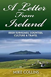 A Letter from Ireland: Irish Surnames, Counties, Culture and Travel.