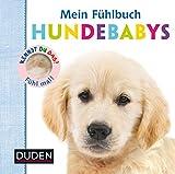 Kennst du das? Mein Fühlbuch Hundebabys (DUDEN Pappbilderbücher Kennst Du das?)
