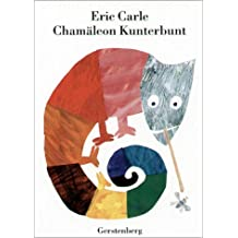 Eric Carle - German: Chamaleon Kunterbunt