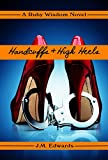 Best Ruby Books - Handcuffs & High Heels: A Humorous Cozy Mystery Review