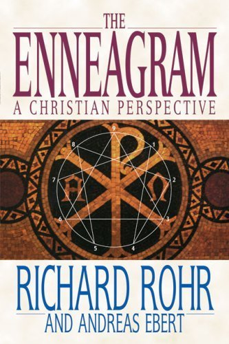 The Enneagram: A Christian Perspective by Rohr, Richard, Ebert, Andreas (2001) Paperback