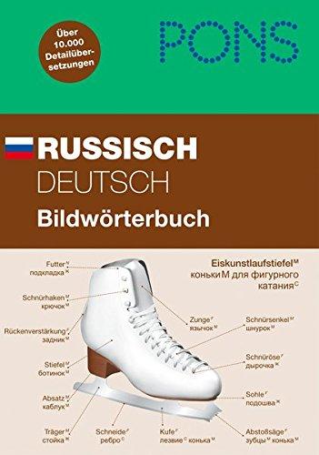PONS Russisch / Deutsch Bildwörterbuch: Über 10.000 Detailübersetzungen