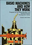 by Naval Education And Training Program Basic Machines and How They Work(text only)[Paperback]1997