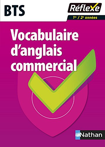 Vocabulaire d'anglais commercial - BTS par Patricia Janiaud-Powell