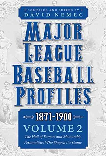 major-league-baseball-profiles-1871-1900-volume-2-the-hall-of-famers-and-memorable-personalities-who