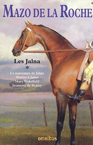 Les Jalna - tome 1 (Nouv. éd.) (Hors collection)