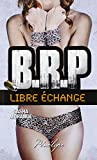 BRP : Libre échange