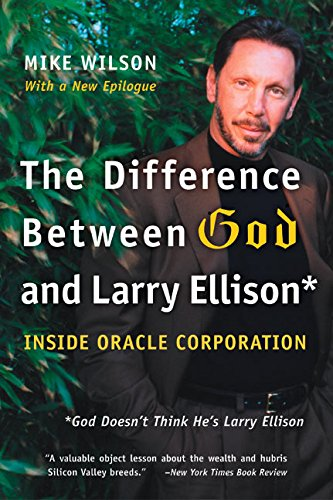 Difference Between God and Larry Ellison, The por Mike Wilson