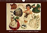 Alte europäische Ankleidepuppen aus Papier (Wandkalender 2018 DIN A4 quer): Charmante alte Bögen mit Anziehpuppen zum Anschauen oder Ausschneiden ... Kunst) [Kalender] [Apr 01, 2017] Erbs, Karen