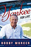 Image de Yankee for Life: My 40-Year Journey in Pinstripes