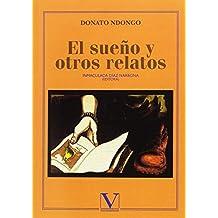 El sueño y otros relatos (Serie Biblioteca hispanoafricana)