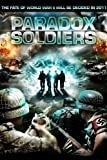 Paradox Soldiers ( My iz budushchego 2 ) ( We Are from the Future 2 ) [ Origine UK, Sans Langue Francaise ]
