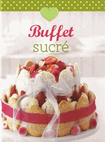Buffet sucré (Minikochbuch)