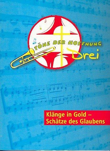 Töne der Hoffnung Band 3: für Posaunenchor