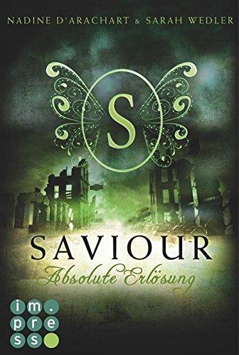Buchseite und Rezensionen zu 'Saviour. Absolute Erlösung' von Nadine d'Arachart