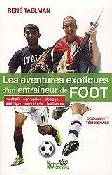 Les aventures exotiques d'un entraineur de foot