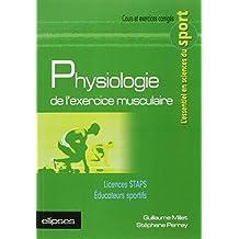 Physiologie de l'Exercice Musculaire Licences STAPS Educateurs Sportifs