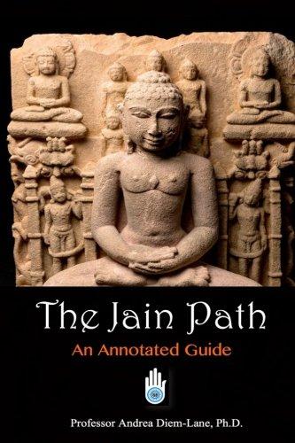 The Jain Path: An Annotated Guide di Andrea Diem-Lane