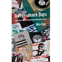 Independence Days by Alex Ogg (2009-09-07)