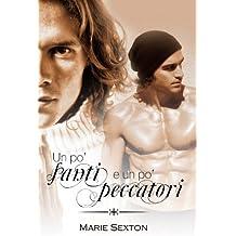 Un po' santi e un po' peccatori (Italian Edition)