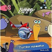Turbo Fast. Turbo apesta: Cuento