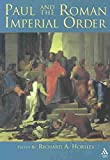 [(Paul and the Roman Imperial Order)] [Edited by Richard A. Horsley] published on (April, 2004)