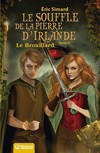 Le Souffle de la Pierre d'Irlande (5) - Le Brouillard: Édition 2012