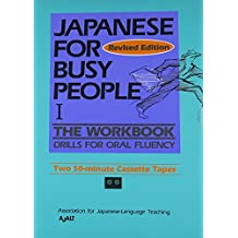 Japanese for Busy People: Workbook Pt.1