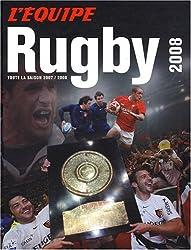 Rugby 2008 : Toute la saison 2007-2008