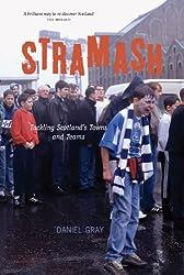 Stramash!: Tackling Scotland's Towns and Teams