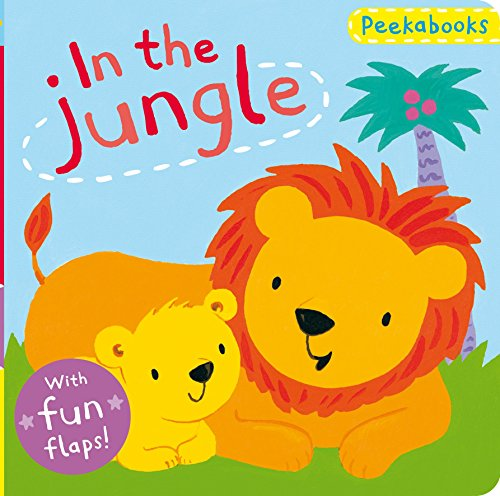 Peekabooks: In the Jungle: A lift-the-flap board book