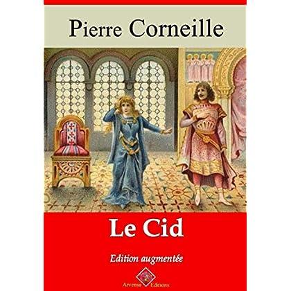 Le Cid – suivi d'annexes: Nouvelle édition 2019