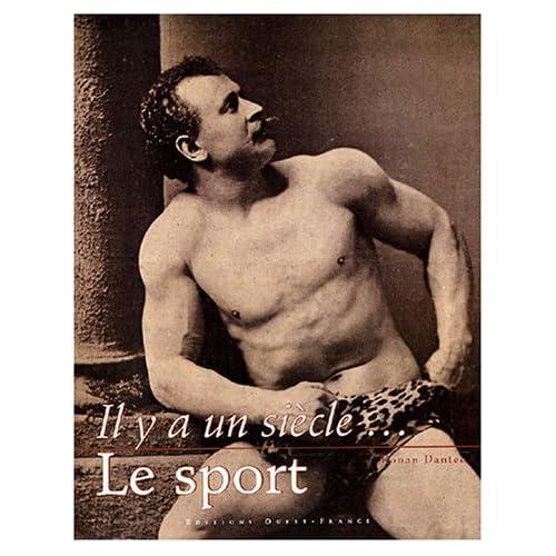 Il y a un siècle... : Le sport