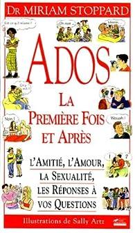 Ados, la première fois et après par Miriam Stoppard