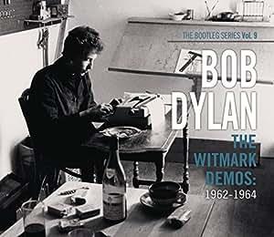 The Bootleg Series: Vol. 9: The Witmark Demos: 1962-1964