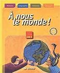 nous le monde ! CM1 CM1 (Le manuel )