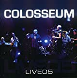 Colosseum: Live 05 (Audio CD)