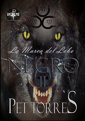 La Marca del Lobo Negro 2