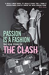 Passion is a Fashion: The Real Story of the