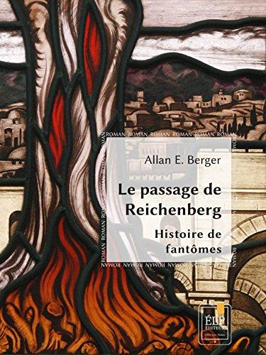 Le Passage de Reichenberg (Romans) par Allan E. Berger